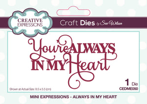 Dies by Sue Wilson Mini Expressions - Always in my Heart