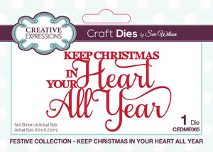 Dies by Sue Wilson Festive Collection - Keep Christmas in Your Heart All Year
