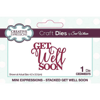 Dies by Sue Wilson - Mini Expressions Stacked Get Well Soon