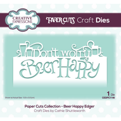 Creative Expressions Paper Cuts Collection - Beer Happy