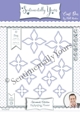 Phill Martin Sentimentally Yours Adornments Collection - Enchanting Flower Die Set