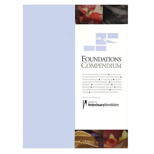 Veterinary Dental Serona Animal Health AVDS Step-By-Step Foundations Compendium.