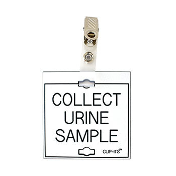 "Veterinary dental white with black text clip-its cage tag in ""Collect Urine Sample"" from MAI."