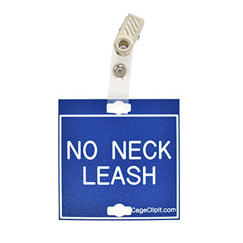 "Veterinary dental blue with white text clip-its cage tag in ""No Neck Leash"" from MAI."