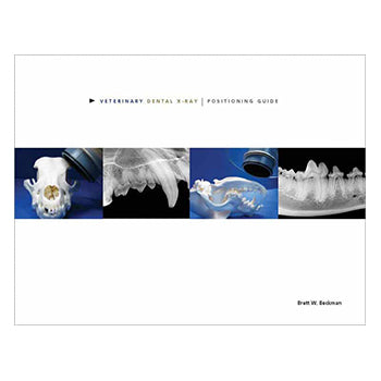 Veterinary Dental X-ray Positioning Guide (Brett Beckman)