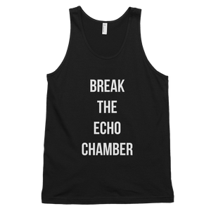 Break The Echo Chamber Tank