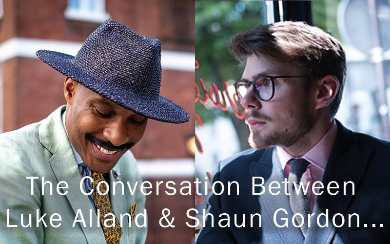 The Conversation Between Luke Alland and Shaun Gordon...