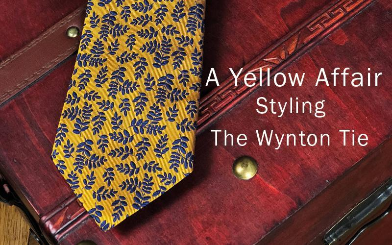 A Yellow Affair - Styling The Wynton Tie