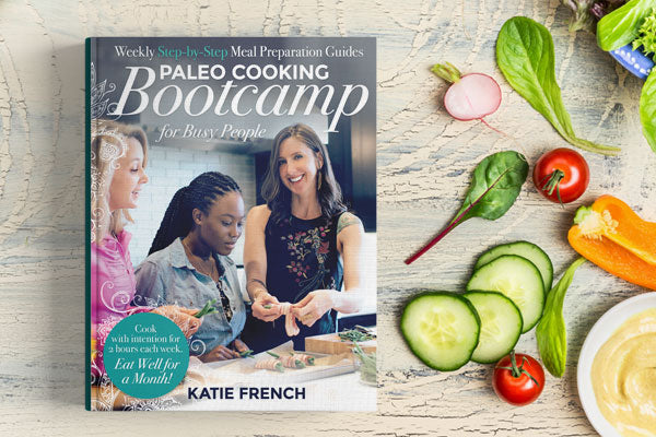 Paleo Cooking Bootcamp Print Book