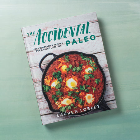 the accidental paleo easy vegetarian recipes for a paleo lifestyle