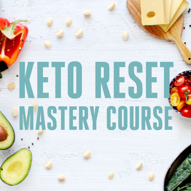 The Keto Reset Mastery Course