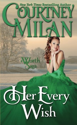 Her Every Wish (Worth Saga) (Volume 2)