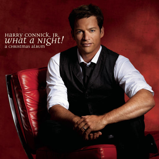 HARRY CONICK JR What A Night! A Christmas Album