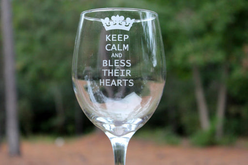 Keep Calm and Bless Their Hearts wine glass, Southern wine glass, Friend wine glass, Mom wine glass
