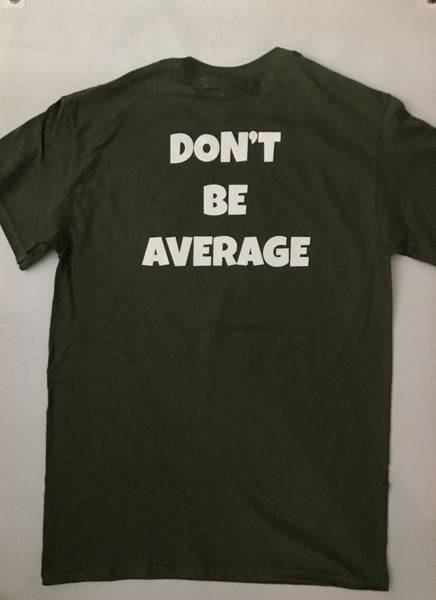 therealstrength.com Military Green (Don't Be Average) Tee