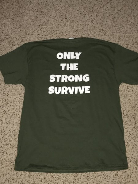 therealstrength.com Military Green (Only Strong Survive) Tee