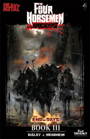 Four Horsemen of the Apocalypse - Book III, End of Days