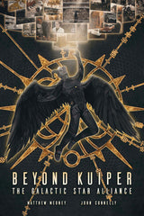 Beyond Kuiper: The Galactic Star Alliance- Illustrated Novel