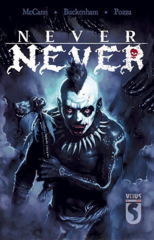 NEVER NEVER ISSUE #02