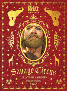 Savage Circus Issue #2: Heavy Metal Elements
