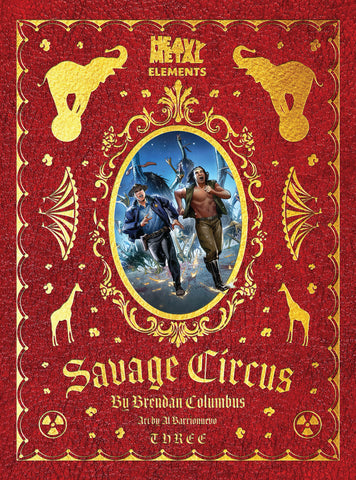 Savage Circus Issue #3: Heavy Metal Elements