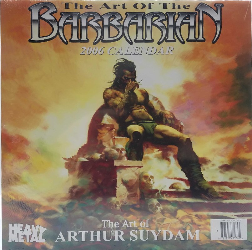 <!--- 2006 --->Calendar 2006 - Arthur Suydam, The Art Of The Barbarian