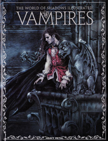 * Vampires:The World of Shadows Illustrated