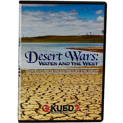 Desert Wars: Water and the West