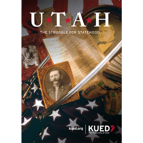 Utah: The Struggle for Statehood