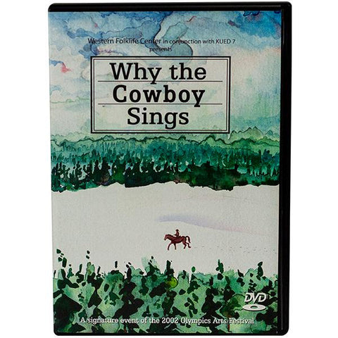 Why the Cowboy Sings
