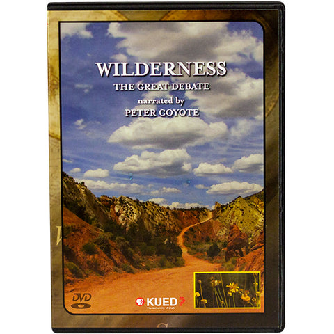 Wilderness: The Great Debate