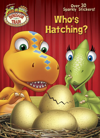 Dinosaur Train: Who's Hatching?