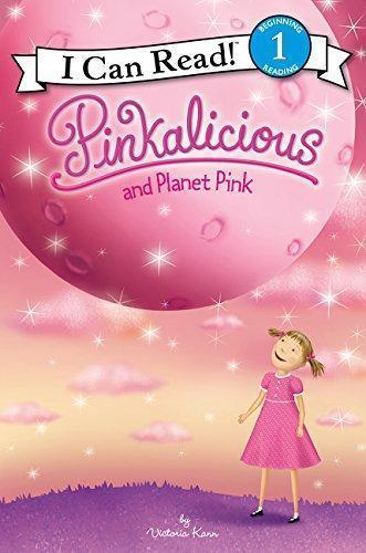 Pinkalicious: Pinkalicious and Planet Pink