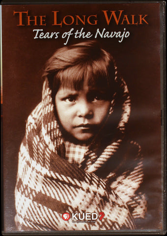 The Long Walk: Tears of the Navajo