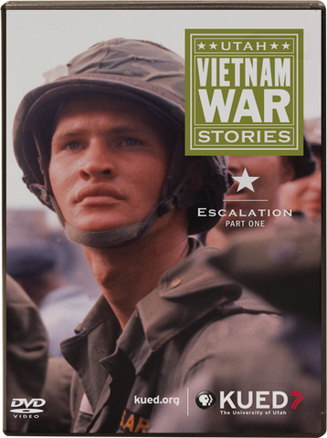 Utah Vietnam War Stories - Part One: Escalation