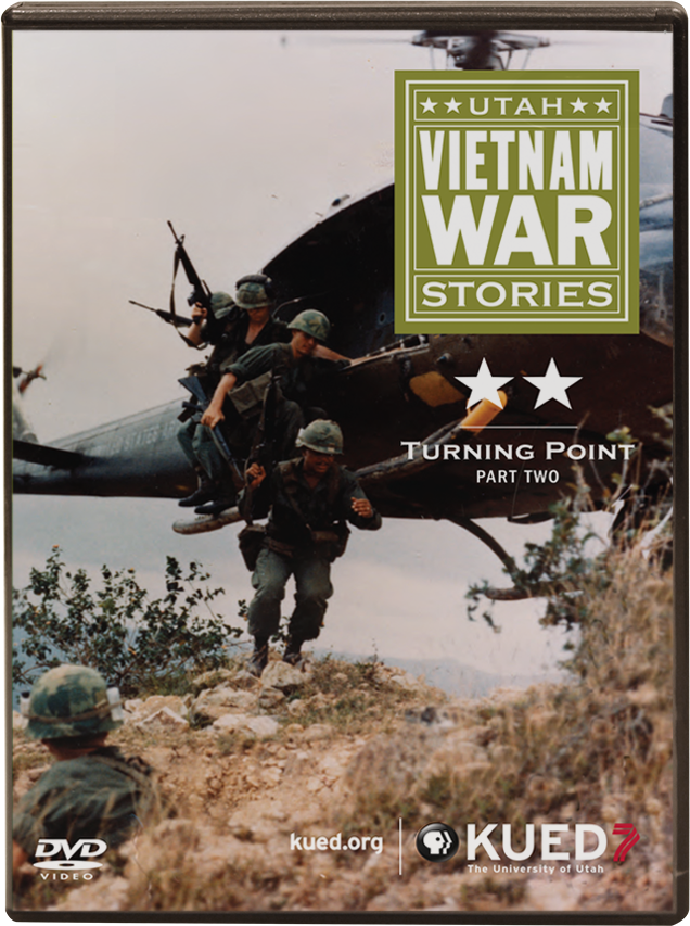 Utah Vietnam War Stories - Part Two: Turning Point