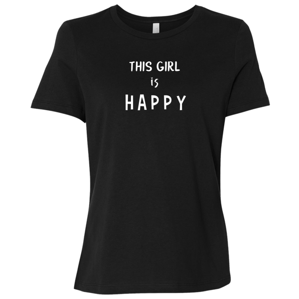 This Girl Is Happy Ladies' Relaxed Short-Sleeve T-Shirt