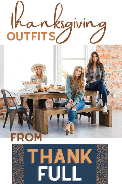 Thanksgiving Outfits - Lounge, Casual or Dressy?