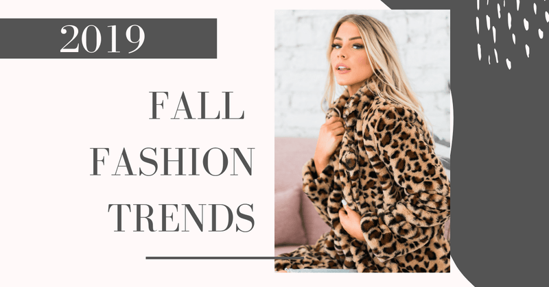 2019 Fall Fashion Trends