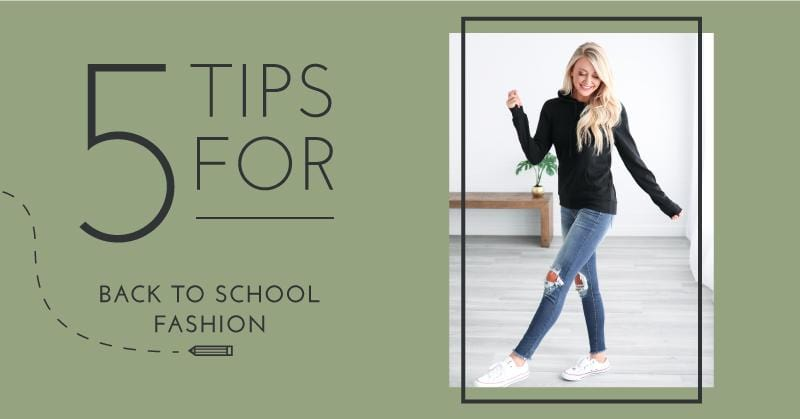 5 Tips for Back to School Fashion