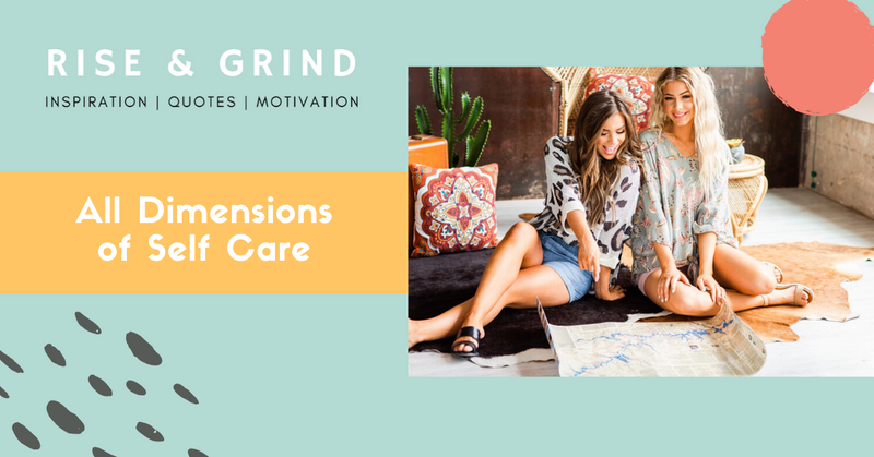 All Dimensions of Self Care - Rise & Grind