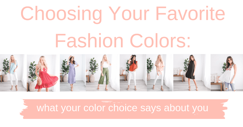 Choosing Your Favorite Fashion Colors