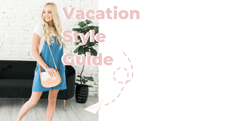Women's Vacation Style Guide