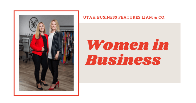 Utah Business Features Liam & Co. Women in Business