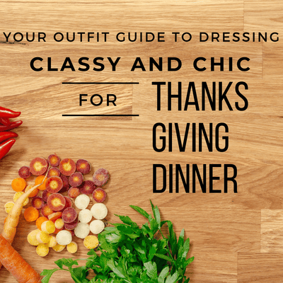 Your Outfit Guide to Dress Comfy and Chic for Thanksgiving Dinner