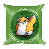 After Thanksgiving, Thinking of Christmas - Green Throw Pillow