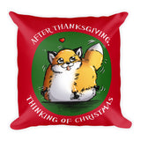 After Thanksgiving, Thinking of Christmas - Red Throw Pillow