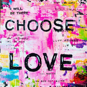 choose love pink