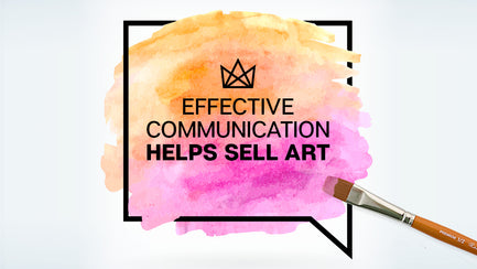 Effective Communication Helps Sell Art