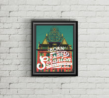 Born & Raised in Scranton Print